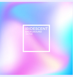 iridescent background vector image vector image
