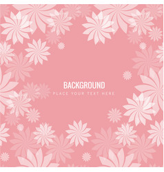 beautiful pink flowers pink background imag vector image