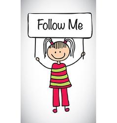 Follow me girl vector