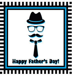 hipster male happy fathers day greeting card vector image