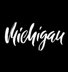 michigan modern dry brush lettering retro vector image