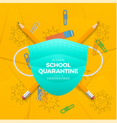 school quarantine during coronavirus epidemic vector image