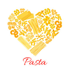 pasta and italian macaroni heart poster vector image vector image