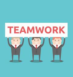 businessmen holding teamwork placard vector image
