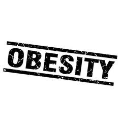 Square grunge black obesity stamp vector