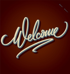 WELCOME hand lettering vector image