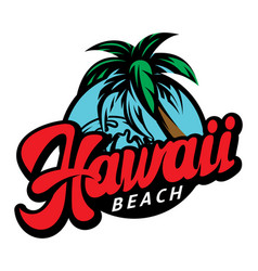calligraphic inscription hawaii on background vector image