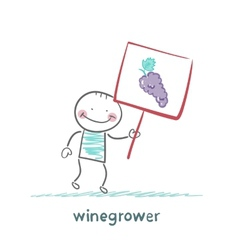 Winegrower holds a banner with grapes vector