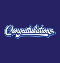 With calligraphic inscription congratulations vector