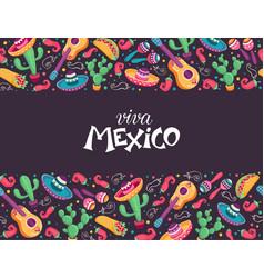Viva mexico poster vector