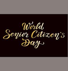 World senior citizens day gold text vector
