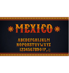 mexican font alphabet letters and numbers vector image
