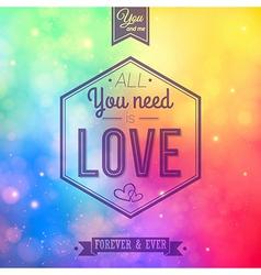 Romantic card on a soft blurry rainbow background vector