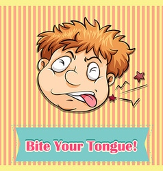 Idiom bite your tongue vector image vector image