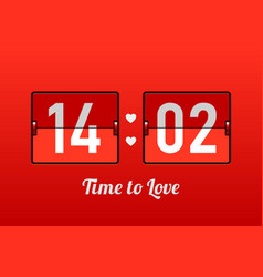 14 february time to love valentines day card vector image vector image