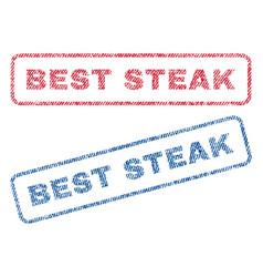 best steak textile stamps vector image