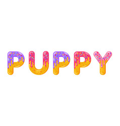 Puppy biscuit lettering glazed gingerbread vector