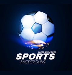 soccer sport background 3d realistic ball with vector image