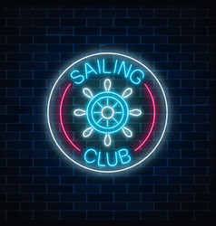 glowing neon sign of sailing club with steering vector image
