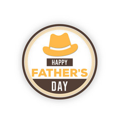 happy fathers day badge on white background label vector image