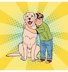 Pop Art Cheerful Boy Embracing Pet Dog vector image