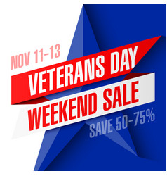 veterans day weekend sale banner template vector image