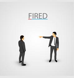 Businessman dismisses office concept vector