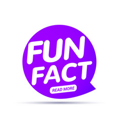 Fun fact typography bubble did you know knowledge vector