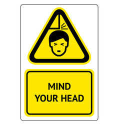 mind your head sign vector image