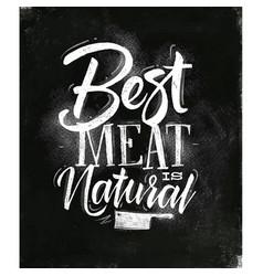 Poster best meat chalk vector