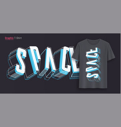 space graphic t-shirt design typography print vector image
