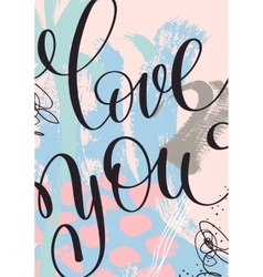 Love you hand written lettering on abstract vector