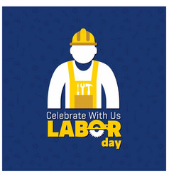 Happy labor day beautiful typography with worker vector