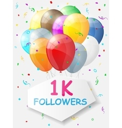 Milestone 1000 followers background with balloons vector