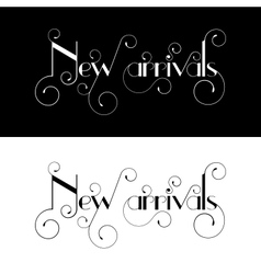 New arrival typography label design vector image