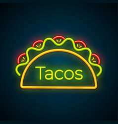traditional tacos meal neon light taco truck sign vector image