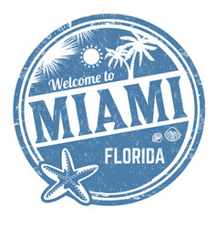 welcome to miami sign or stamp vector image