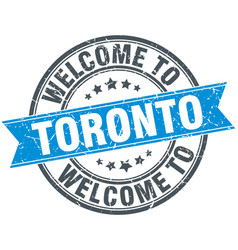 Welcome to toronto blue round vintage stamp vector