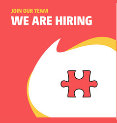 join our team busienss company puzzle piece we vector image