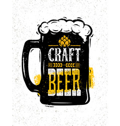 craft beer sold here rough banner artisan vector image