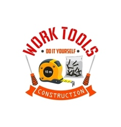 Construction work tools label vector image vector image