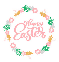 hand drawn lettering happy easter wreath with vector image vector image