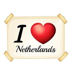 I love Netherlands vector image vector image