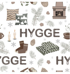 Seamless pattern with hygge lettering and vector