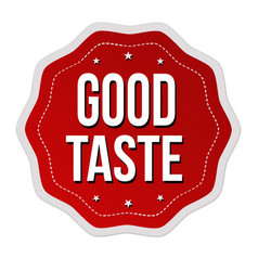 good taste label or sticker vector image