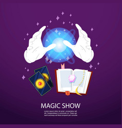 Magic trick and illusionist poster with realistic vector