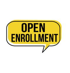 Open enrollment speech bubble vector