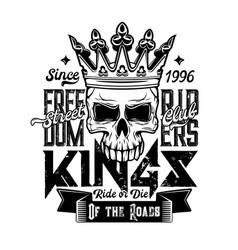 skull in crown t-shirt motorcycle biker club vector image