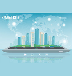 Smart city on a digital touch screen tablet with vector