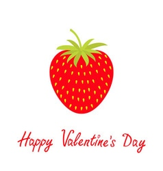 Happy Valentines Day Love card Red strawberry and vector